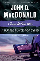 A Purple Place for Dying: A Travis McGee Novel by John D. MacDonald (2013-02-12)