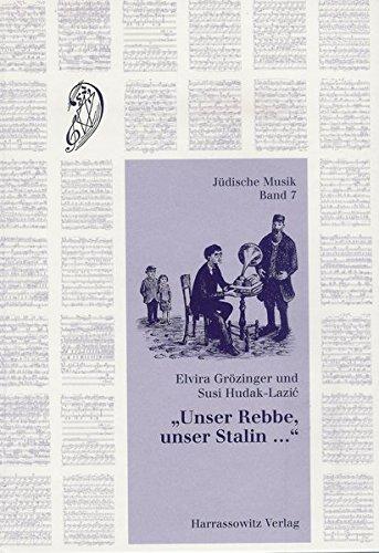 unser-rebbe-unser-stalin-jiddische-lieder-aus-den-st-petersburger-sammlungen-von-moishe-beregowski-1