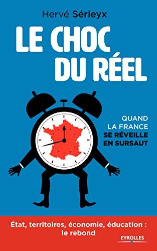 Le choc du réel: Quand la France se réveille en sursaut