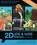 2D iOS & tvOS Games by Tutorials: Upd...