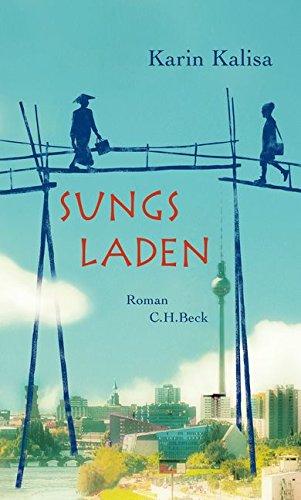 Buchseite und Rezensionen zu 'Sungs Laden: Roman' von Karin Kalisa