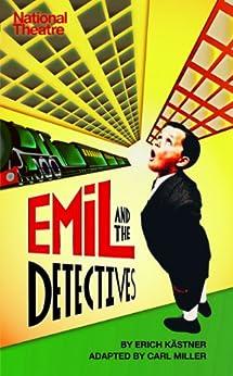 Emil and the Detectives par [Miller, Carl, Kästner, Erich]
