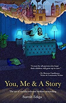 You, Me & A Story: The Art of Impromptu Story Telling by [Ediga, Suresh]