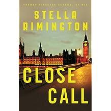 Close Call: A Liz Carlyle Novel (Liz Carlyle 8) by Stella Rimington (2015-06-04)