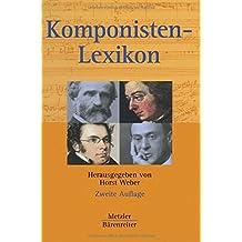 Komponisten-Lexikon: 340 werkgeschichtliche Porträts
