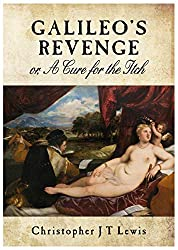 Galileo's Revenge: or, A Cure for the Itch
