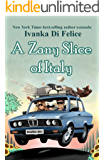A Zany Slice of Italy (The Zany Series Book 1)