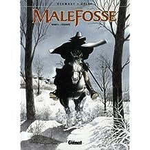 Malefosse, Tome 1 : L'escorte