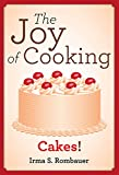 The Joy Of Cooking: Cakes!