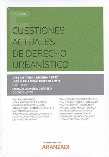 Cuestiones actuales de derecho urbanístico (Monografía)