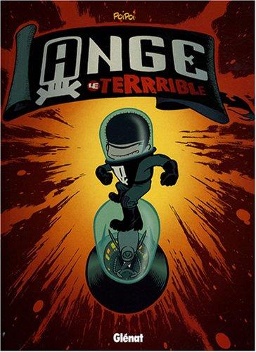 Ange le Terrible, Tome 1 : Le monstre de l'espace
