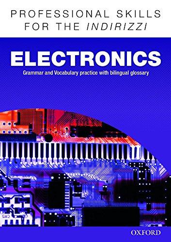 Oxford professional skills. Electronics. Per le Scuole superiori. Con espansione online