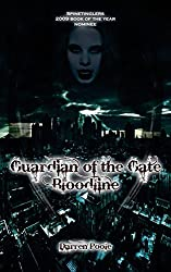 Guardian of the Gate Bloodline by Darren Poole (2012-11-30)