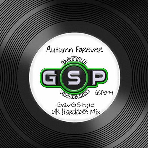 Autumn Forever (UK Hardcore Mix)