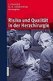 Risiko und Qualität in der Herzchirurgie