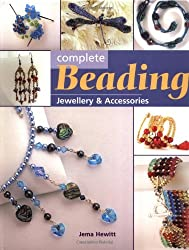 Complete Beading: Jewellery and Accessories (The Complete Craft Series)