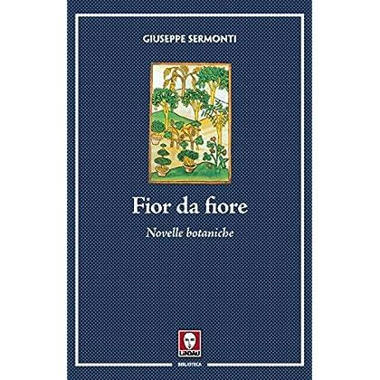 Fior Da Fiore: Novelle Botaniche
