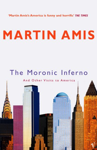 The Moronic Inferno: And Other Visits to America