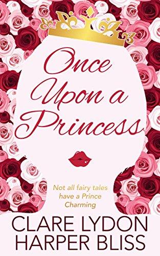 Once Upon a Princess: A Lesbian Royal Romance (English Edition)
