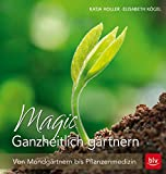 Magic Ganzheitlich gärtnern (Amazon.de)