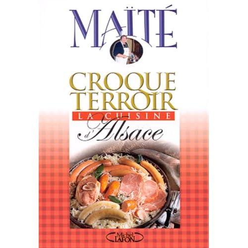 La Cuisine d'Alsace