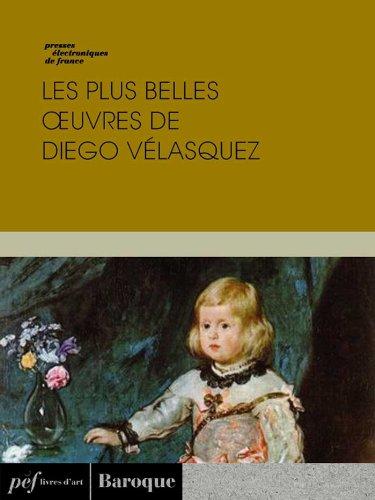 Livre Les plus belles œuvres de Diego Vélasquez epub, pdf