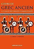 Cours de grec ancien à l'usage des grands commençants