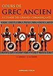 Cours de grec ancien: � l'usage des g...
