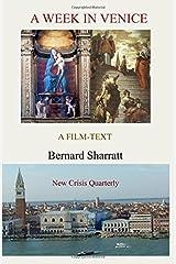 A Week In Venice: A film-text by Bernard Sharratt (2015-06-08) Paperback
