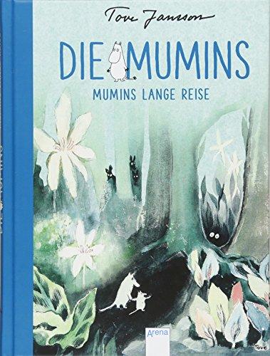 Die Mumins (1). Mumins lange Reise