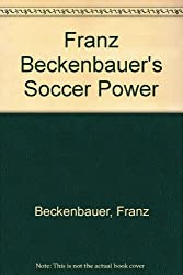 Franz Beckenbauer's Soccer Power