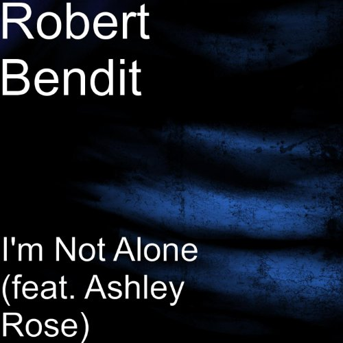 im-not-alone-feat-ashley-rose