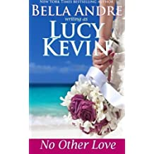 No Other Love (A Walker Island Romance) (Volume 2) by Lucy Kevin (2015-05-07)
