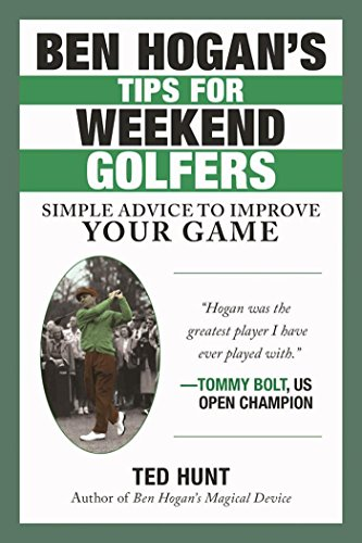 Clubs Golf Scratch (Ben Hogan's Tips for Weekend Golfers: Simple Advice to Improve Your Game)
