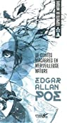 De contes macabres en merveilleuse nature par Poe