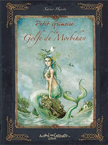 Petit Grimoire des légendes du Golfe du Morbihan