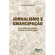 Jornalismo e emancipação (Ciências da Comunicação - Jornalismo)