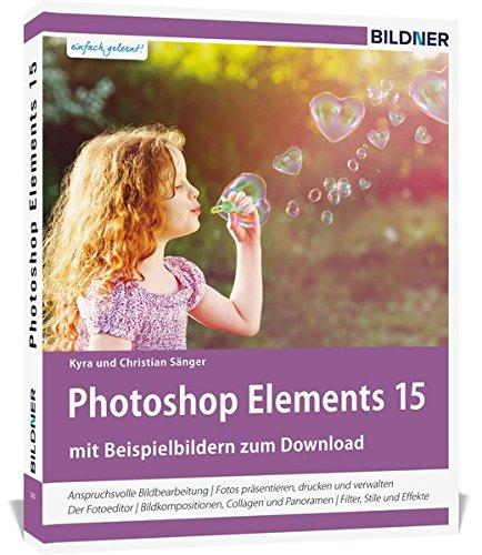 photoshop-elements-15-das-umfangreiche-praxisbuch-542-seiten-leicht-verstandlich-und-in-komplett-in-