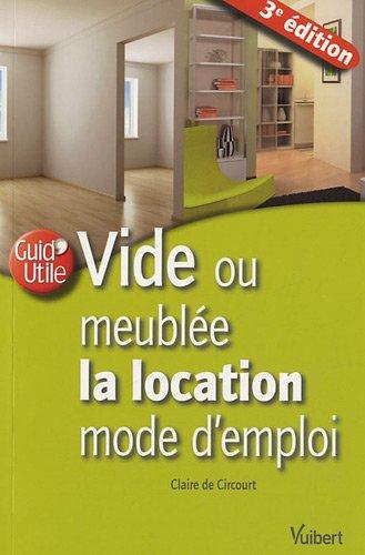 Vide ou meublée la location mode d'emploi