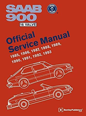 Saab 900 16 Valve Official Service Manual: 1985, 1986, 1987, 1988, 1989, 1990, 1991, 1992, 1993 by Bentley Publishers (2011) Hardcover