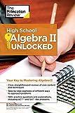 High School Algebra - II Unlocked