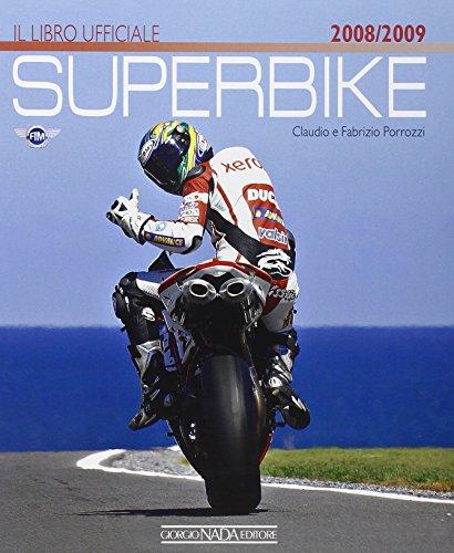 Superbike 2008-2009. Il libro ufficiale