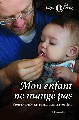 Mon enfant ne mange pas par  (Broché)