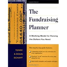 The Fundraising Planner: A Working Model for Raising the Dollars You Need