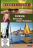 Wunderschön! - Istrien: Kroatiens grüne Halbinsel