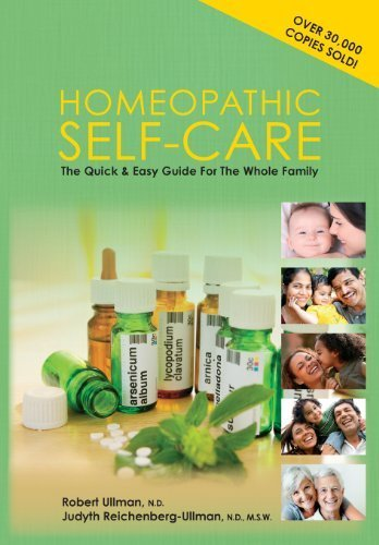 Homeopathic Self-Care: The Quick and Easy Guide for the Whole Family Revised 3rd (third) by Ullman, Robert (2013) Paperback
