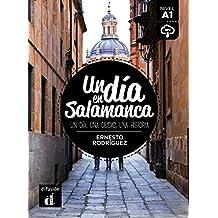 Colección Un día en. Un día en Salamanca (Un dia en...)