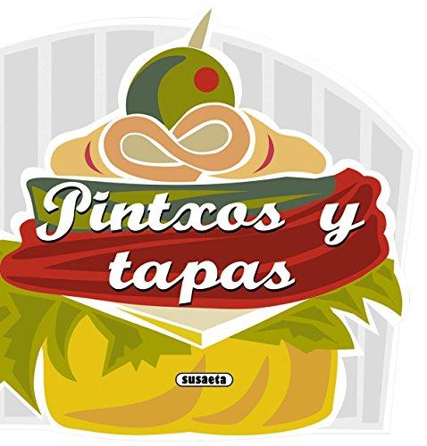 Pintxos y tapas (Recetas para cocinar) por Equipo Susaeta epub