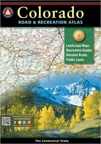 Benchmark Colorado Road & Recreation Atlas, 4th Edition: State Recreation Atlases