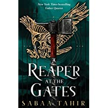 An Ember in the Ashes 3. A Reaper at the Gates (Ember Quartet)